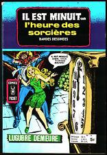 IL EST MINUIT L'HEURE DES SORCIERES n°14 ¤ ¤ 1978 COMICS POCKET