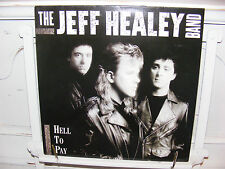 La band Jeff Healey LP Hell to pay EX/EX