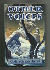 Other Voices by Colin Greenland (Hardback/Dust jacket 1988)