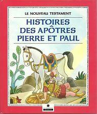 LE NOUVEAU TESTAMENT : HISTOIRES DES APÔTRES PIERRE ET PAUL - NEUF