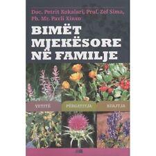 Bimet mjekesore ne familje (Medicinal plants in the family). From Albania