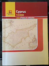 Cyprus 10 000 years of history and civilisation, Cyprus in your heart, book