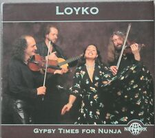 "LOYKO ""GYPSY TIMES FOR NUNJA""  CD"