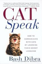 Catspeak:: How to Communicate with Cats by Learning Their Secret Language