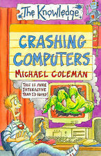 Crashing Computers (Knowledge), Michael Coleman, New Book