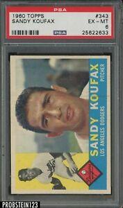 1960 Topps #343 Sandy Koufax Los Angeles Dodgers HOF PSA 6 EX-MT