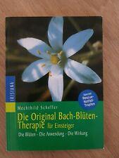 Die Original Bach-Blütentherapie für Einsteiger von Mechthild Scheffer (2002, T?