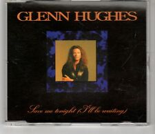(HI498) Glenn Hughes, Save Me Tonight (I'll Be Waiting) - 1995 CD