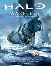 Halo Warfleet: An Illustrated Guide to the Spacecraft of Halo - HARDCOVER - NEW!