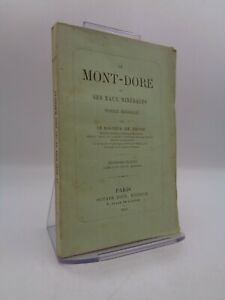 Dr Em. Emond : Le MONT-DORE et ses eaux minérales notice médicale 1879