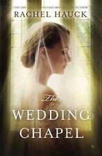 The Wedding Chapel by Rachel Hauck (2015, Paperback)