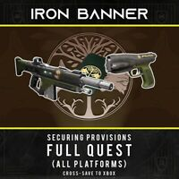 Destiny 2: Iron Banner Securing Provisions FULL QUEST PS4/PC/XBOX