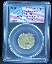 2001 American Gold Eagle WTC Ground Zero Recovery Gem Unc (1 of 531) PCGS Graded