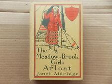 The Meadow-Brook Girls Afloat by Janet Aldridge- Original Vintage 1913 Classic