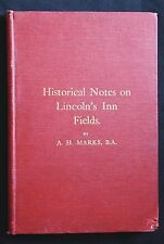 HISTORICAL NOTES ON LINCOLN'S INN FIELDS 1922 Signed 1st Ed. London Park, Marks