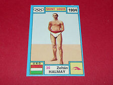 N°36 ZOLTAN HALMAY 1904 PANINI OLYMPIA 1896 - 1972 JEUX OLYMPIQUES OLYMPIC GAMES