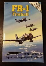 Mini in Action: FR-1 Fireball by Ernest R. McDowell