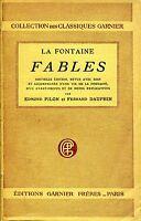 La Fontaine = FABLES c. Edmond Pilon et Fernand Dauphin