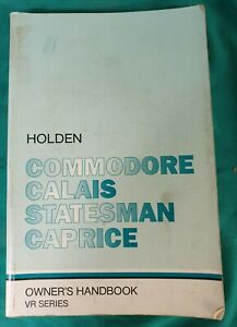 Holden Commodore Calais Statesman Caprice VR Owners Handbook Manual January 1994