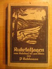 1922 Dr.P. Bahlmann Ruhrtalsagen vom Ruhrkopf bis zum Rhein