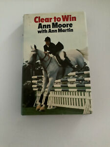 CLEAR TO WIN by ANN MOORE - SIGNED COPY