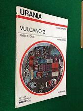 URANIA n.793 , Philip K. DICK - VULCANO 3 (1979)