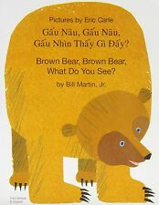 Brown Bear, Brown Bear, What Do You See? In Vietnamese and English (English and