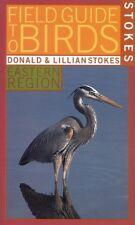 Stokes Field Guide to Birds: Eastern Region (Stoke