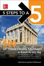 5 STEPS TO A 5 500 AP WORLD HISTORY QUESTIONS TO KNOW BY TEST DAY - STEVENS, ADA