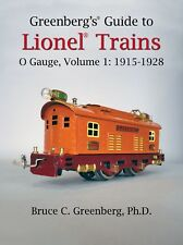 Greenberg's Guide to Lionel Trains, O Gauge, Vol. 1, 1915-1928.