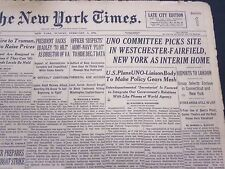 1946 FEBRUARY 3 NEW YORK TIMES - UNO COMMITTEE PICKS SITE - NT 4222