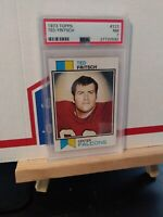 1973 Topps #223 TED FRITSCH Falcons PSA 7 NEAR MINT