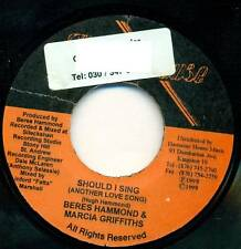 """BERES HAMMOND MARCIA GRIFFITHS - SHOULD I SING 7"""" S4768"""