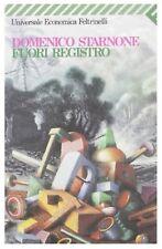 Fuori registro, DOMENICO STARNONE, FELTRINELLI LIBRI, CODICE:9788807811869
