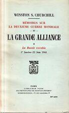 MEMOIRES 2° GUERRE MONDIALE III / LA GRANDE ALLIANCE * / CHURCHILL / Ref 30259