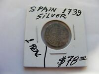 Spain ,,,Silver 1 Real Coin of 1739...Nice Condition....Philip V.