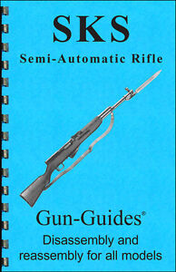 SKS Manual Book Takedown Rifle Carbine Guide direct from Gun-Guides All Variants