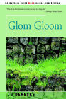 NEW Glom Gloom by Jo Dereske