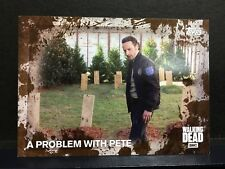 The Walking Dead Season 5 Mud 19/50 A PROBLEM WITH PETE Card # 87 Rick Grimes