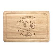 Bitch Please I Ride A Unicorn Rectangular Wooden Chopping Board - Funny
