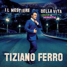TIZIANO FERRO - IL MESTIERE DELLA VITA URBAN VS ACOUSTIC - 2CD SIGILLATO 2017