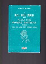 G.Bragazzi,La Rosa Dell'Umbria ossia Piccola Guida storico artistica  2008 R