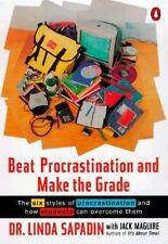Beat Procrastination and Make the Grade: A Life-Saving Guide for-ExLibrary