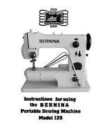 INSTRUCTION MANUAL FOR VINTAGE BERNINA 125 SEWING MACHINE