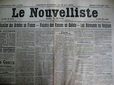 WW1 LES ALLEMANDS EN BELGIQUE CHRONIQUE LE NOUVELLISTE DE LYON 2/9/1914