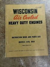 Wisconsin Air Cooled Engines Models Acn Amp Bkn Instruction Book Amp Parts List