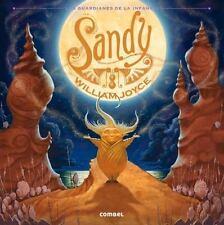 Sandy (Los Guardianes de la Infancia) (Spanish Edition), Joyce, William, New Boo