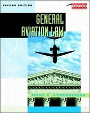 General Aviation Law by Jerry A. Eichenberger (1997, Paperback, Revised)