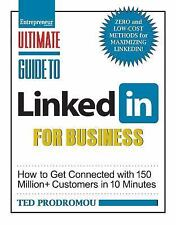 Ultimate Guide to LinkedIn for Business: How To Get Connected with 130-ExLibrary