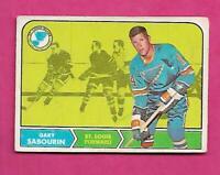 1968-69 OPC # 117  BLUES GARY SABOURIN ROOKIE VG  CARD  (INV# C1789)